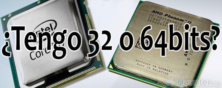 Como saber la arquitectura de nuestro procesador o sistema operativo