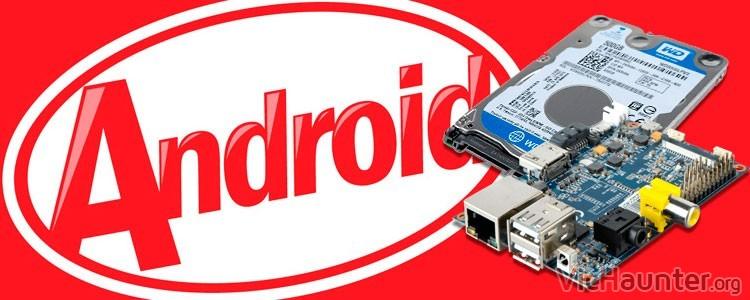 Cómo cargar android kitkat desde sata con banana pi