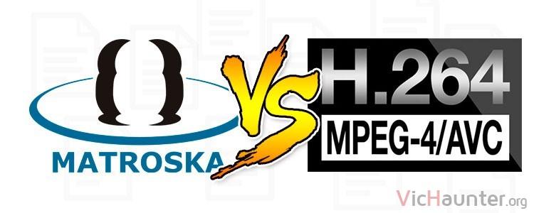 Qué diferencia hay entre mkv y mp4