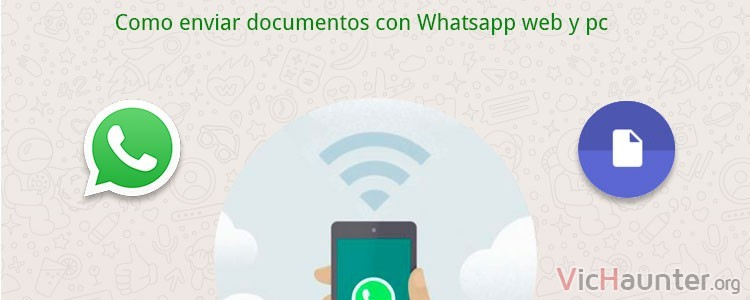 Como enviar documentos con whatsapp pc y mac