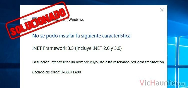 solucion error 0x80071A90