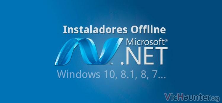 Descargar todos los instaladores NET Framework Offline oficiales