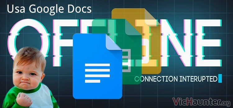 Cómo usar google docs sin conexión