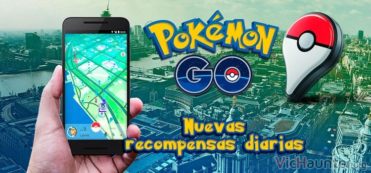 Pokemon Go, llegan las recompensas diarias