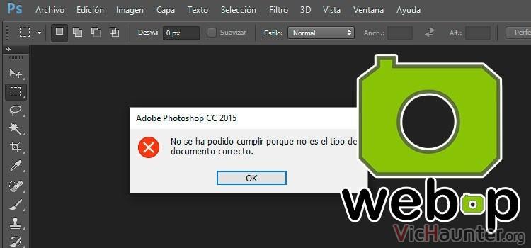 Solucionar error al abrir webp photoshop