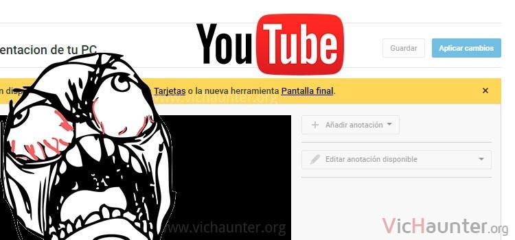 Cómo solucionar anotaciones bloqueadas youtube