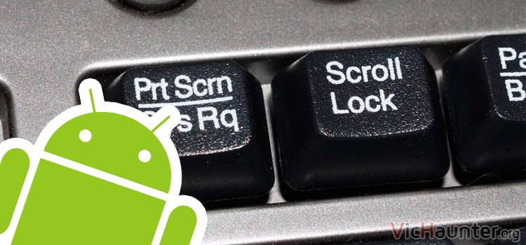 Cómo capturar pantalla en android sin root