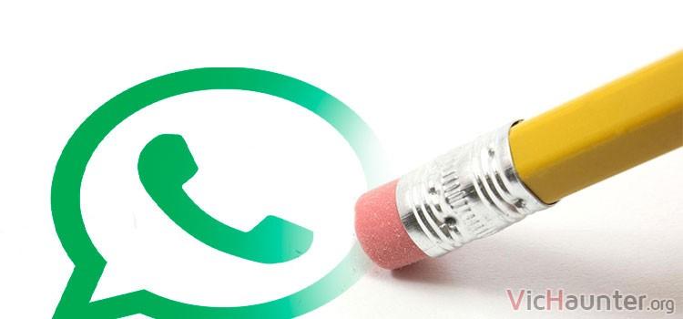Cómo eliminar mensajes enviados de whatsapp