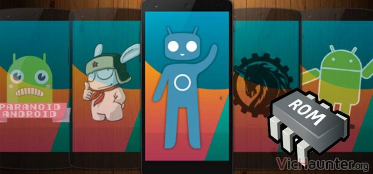 Qué es una rom en android y para qué sirve
