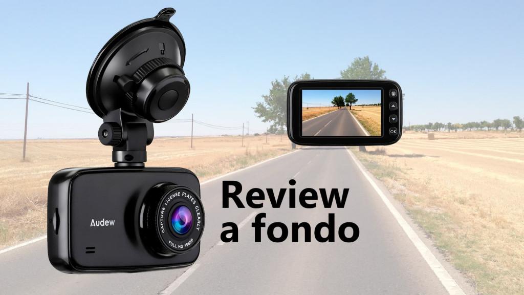 Review a fondo de la cámara para coche audew dashcam 1080p